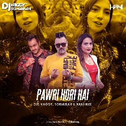 Pawri Hori Hai - Tesher - Dj Remix Mp3 Song - Dj Vaggy